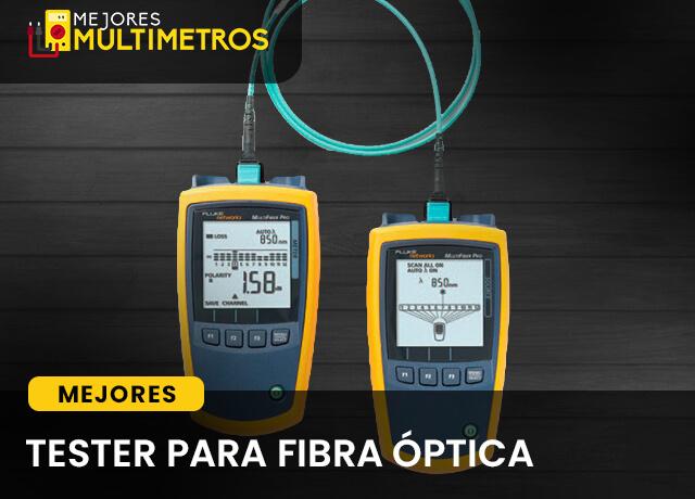 Mejores Tester Para Fibra Óptica 1